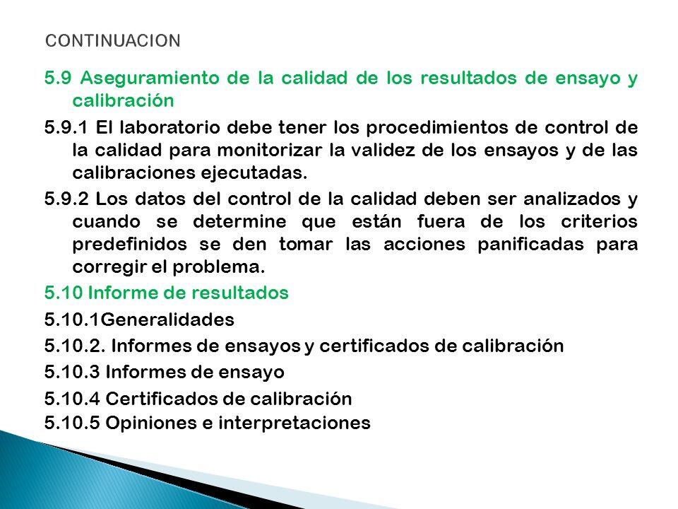 5.10.2. Informes de ensayos y certificados de calibración