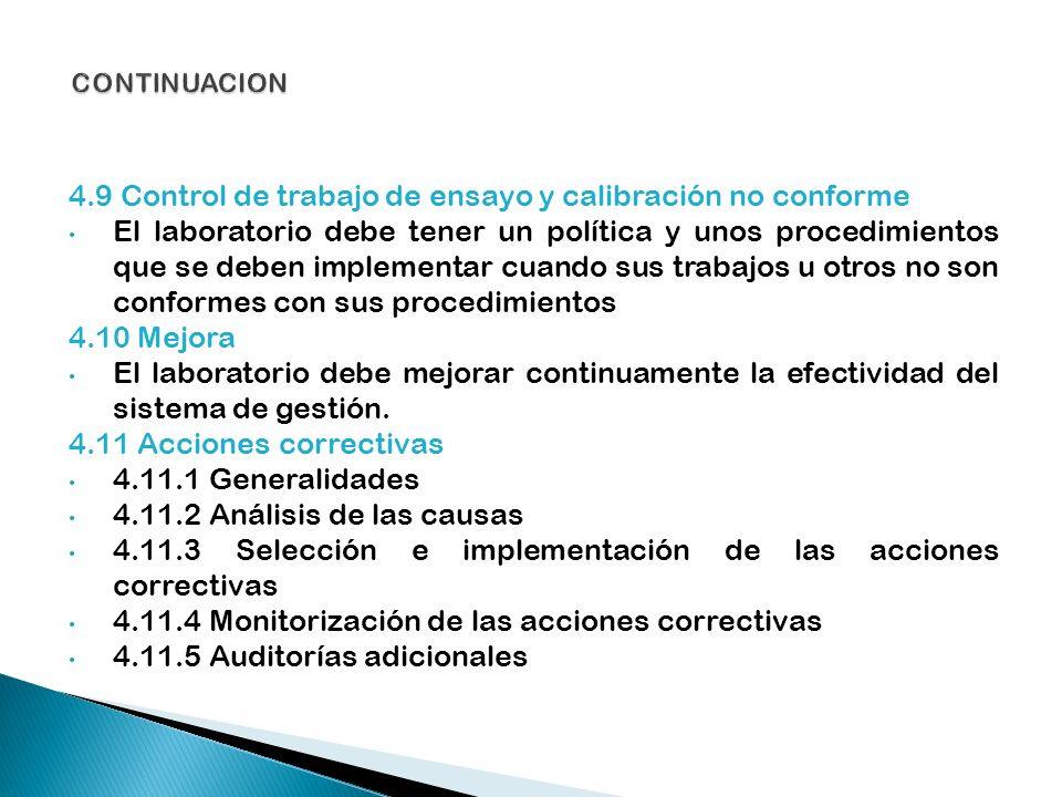 4.9 Control de trabajo de ensayo y calibración no conforme
