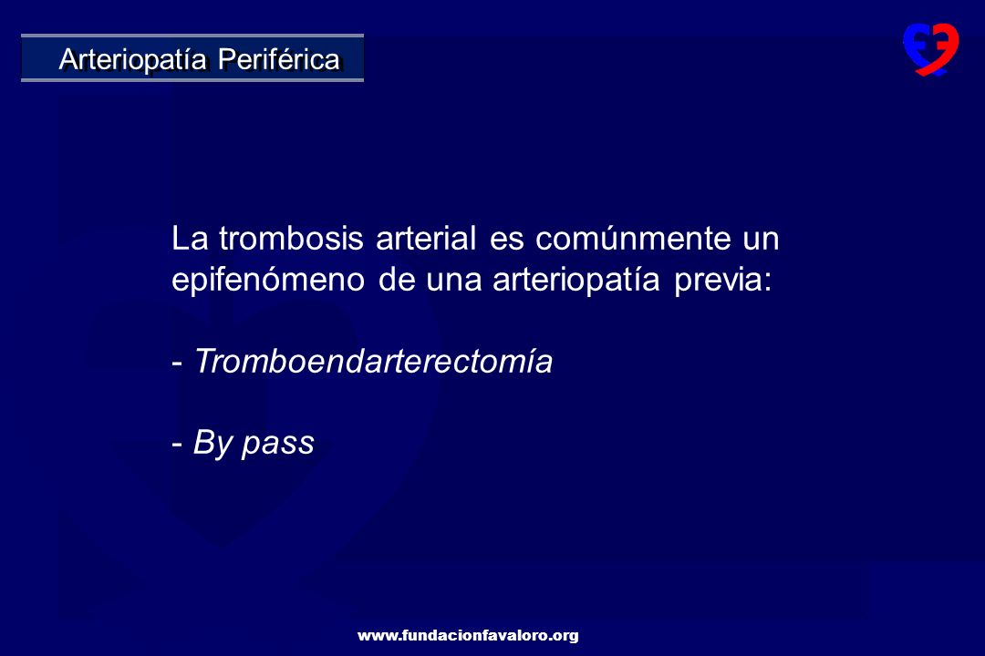 - Tromboendarterectomía - By pass