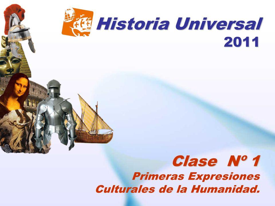 Historia Universal 2011 Clase Nº 1