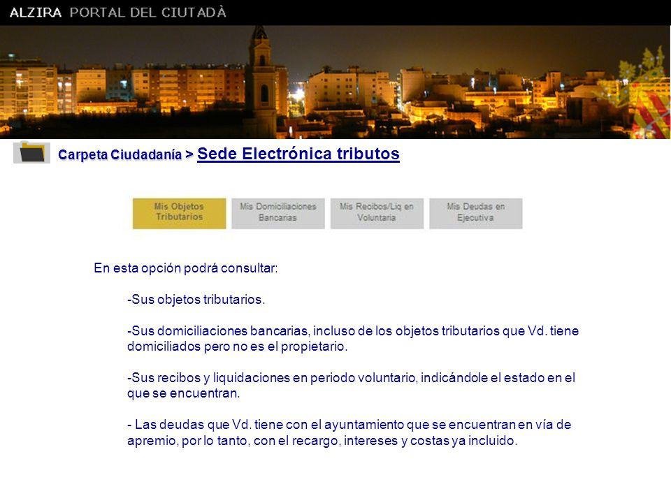 Carpeta Ciudadanía > Sede Electrónica tributos