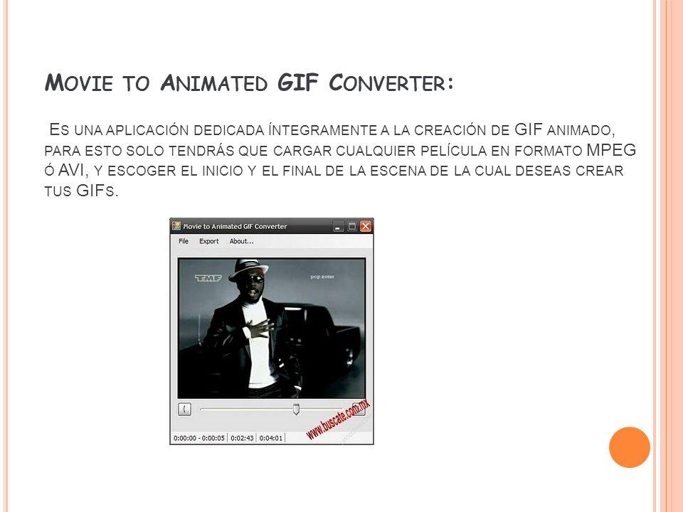 Movie to Animated GIF Converter: Es una aplicación dedicada íntegramente a la creación de GIF animado, para esto solo tendrás que cargar cualquier película en formato MPEG ó AVI, y escoger el inicio y el final de la escena de la cual deseas crear tus GIFs.