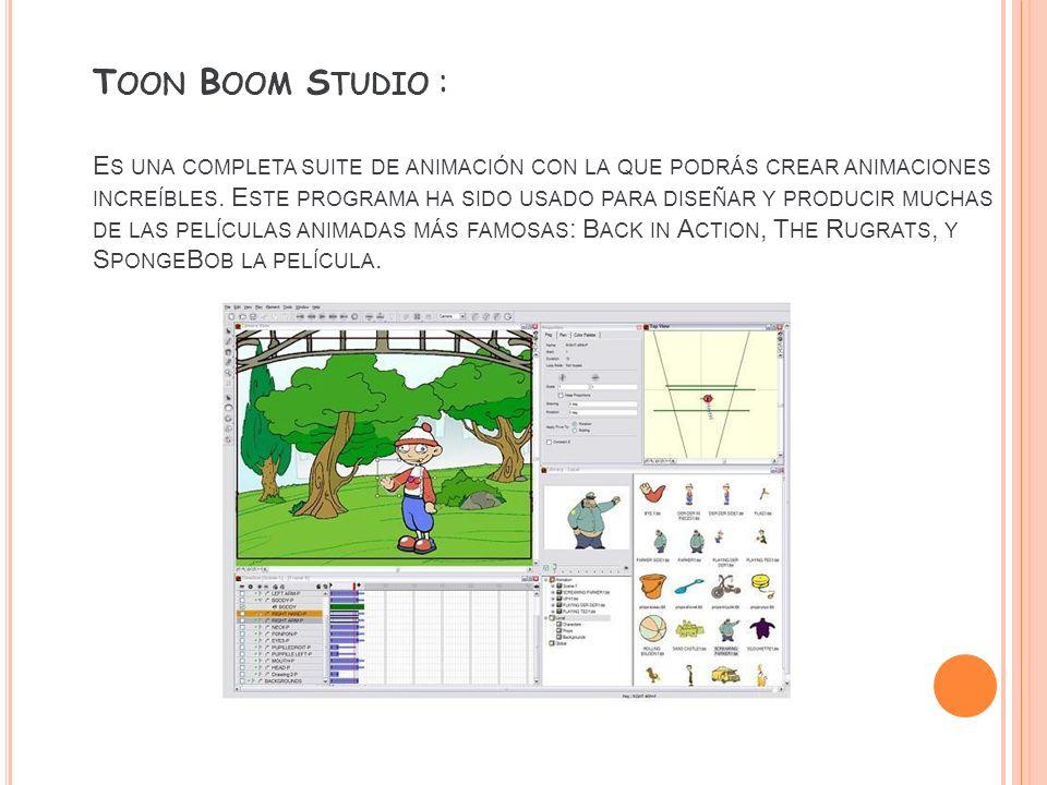 Toon Boom Studio : Es una completa suite de animación con la que podrás crear animaciones increíbles.