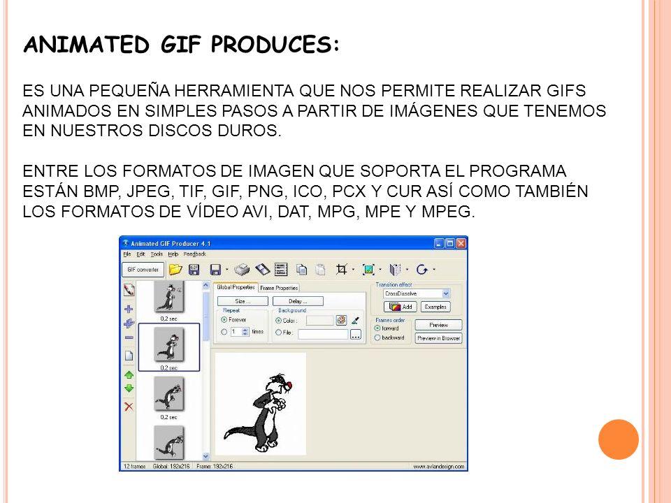 ANIMATED GIF PRODUCES: ES UNA PEQUEÑA HERRAMIENTA QUE NOS PERMITE REALIZAR GIFS ANIMADOS EN SIMPLES PASOS A PARTIR DE IMÁGENES QUE TENEMOS EN NUESTROS DISCOS DUROS.