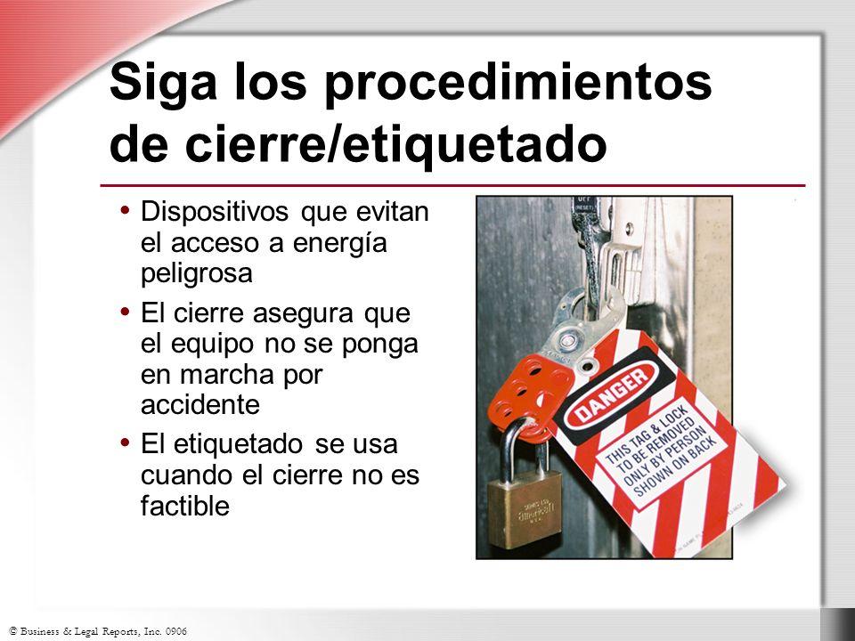 Siga los procedimientos de cierre/etiquetado