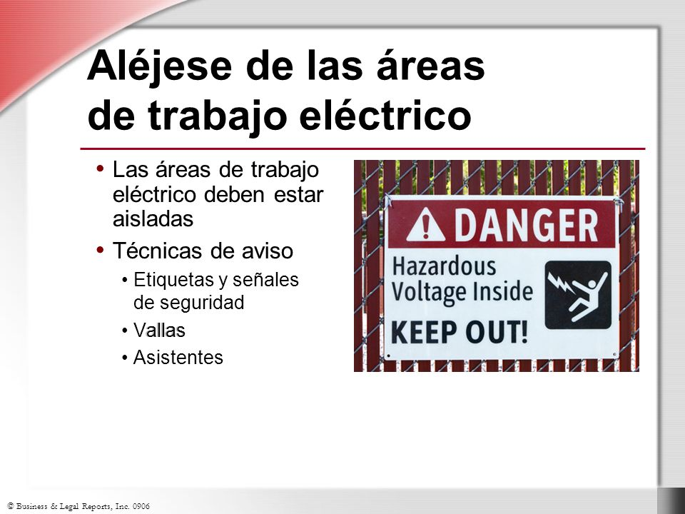 Aléjese de las áreas de trabajo eléctrico
