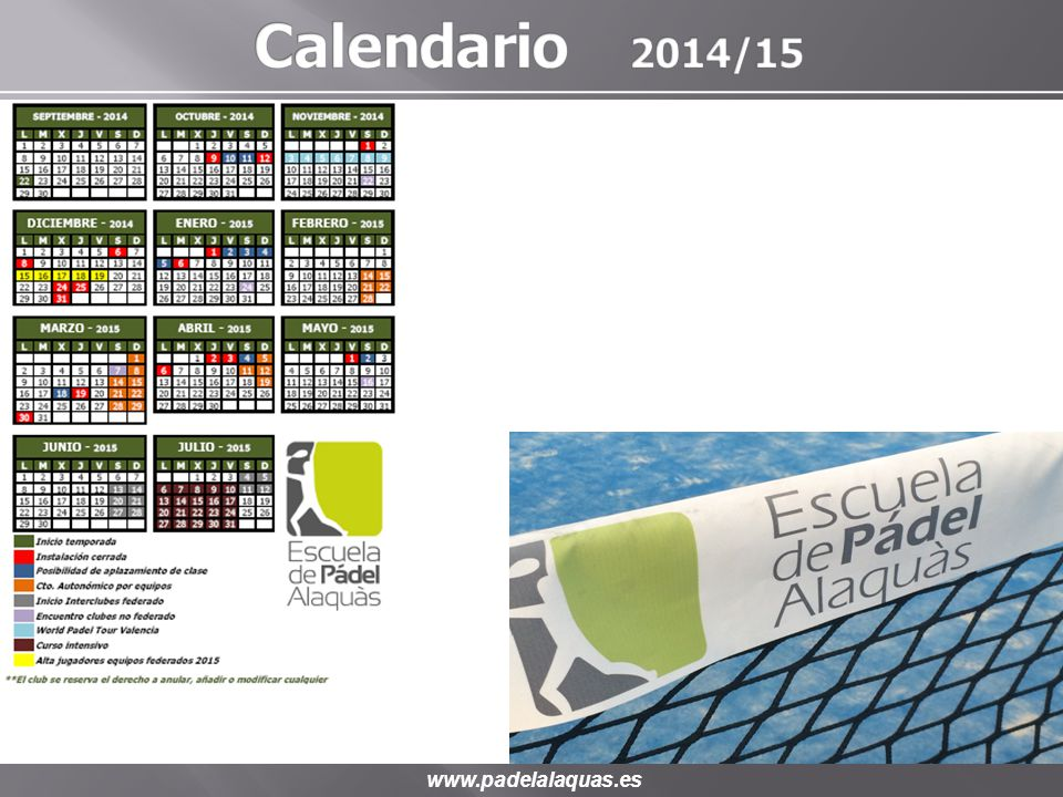 Calendario 2014/15 www.padelalaquas.es
