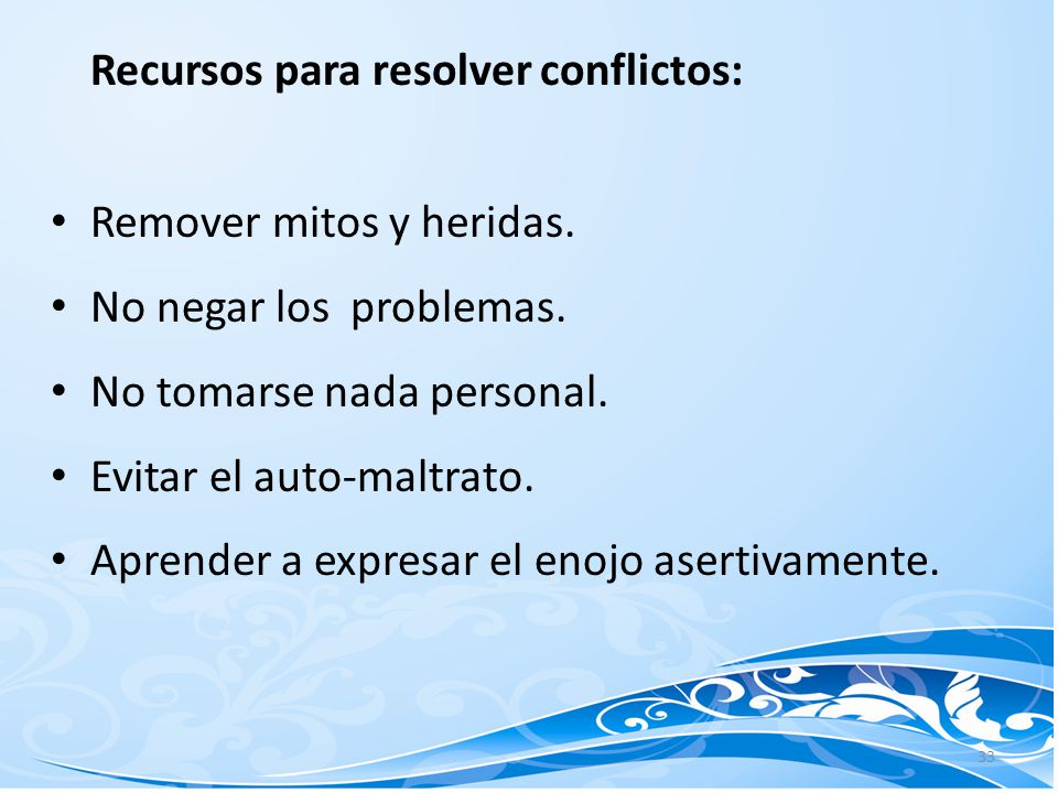 Recursos para resolver conflictos: