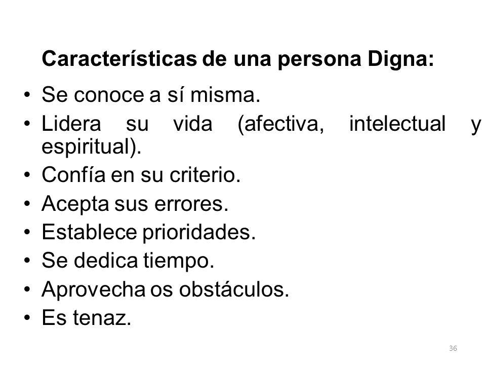 Características de una persona Digna: