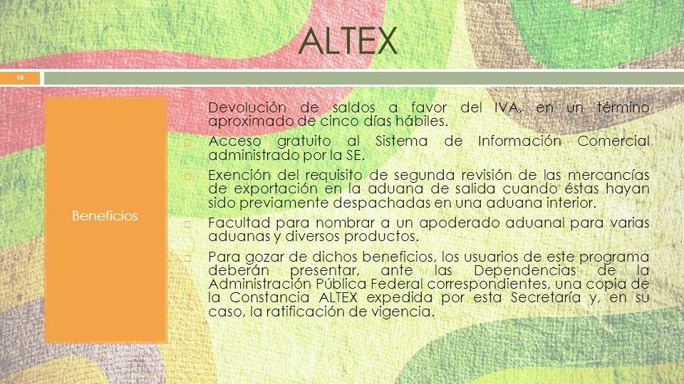 ALTEX Beneficios. Devolución de saldos a favor del IVA, en un término aproximado de cinco días hábiles.