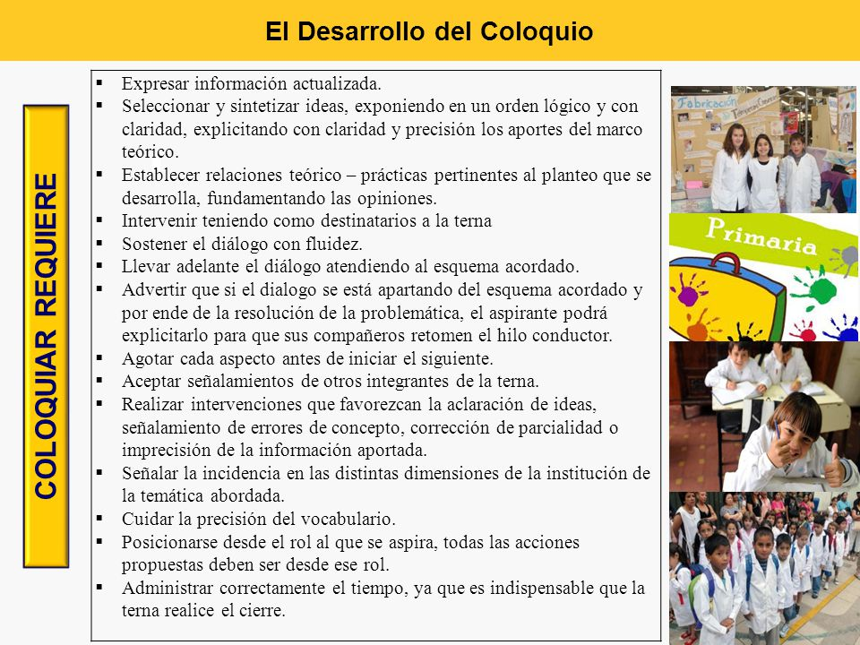 El Desarrollo del Coloquio