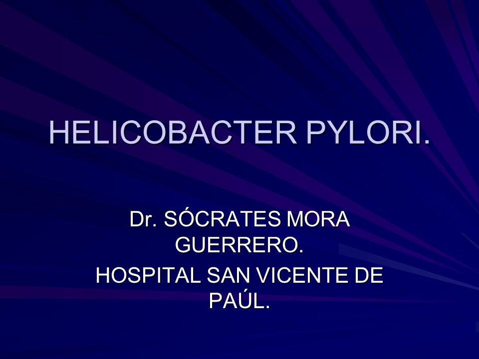 Dr. SÓCRATES MORA GUERRERO. HOSPITAL SAN VICENTE DE PAÚL.