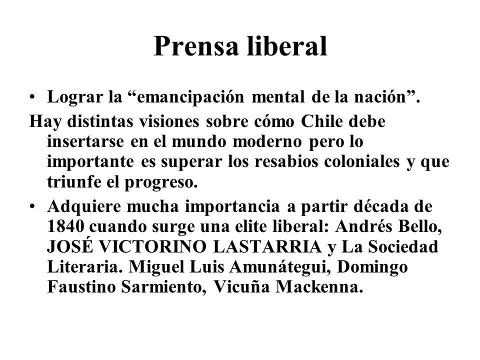 Prensa liberal Lograr la emancipación mental de la nación .