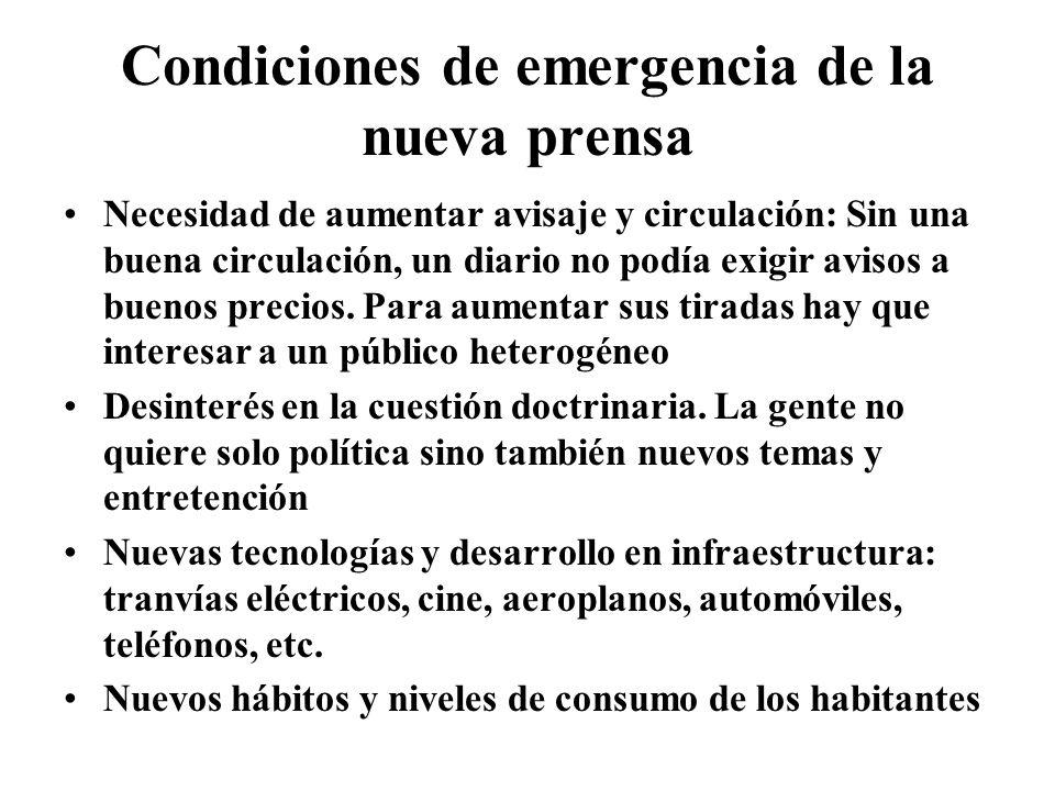 Condiciones de emergencia de la nueva prensa