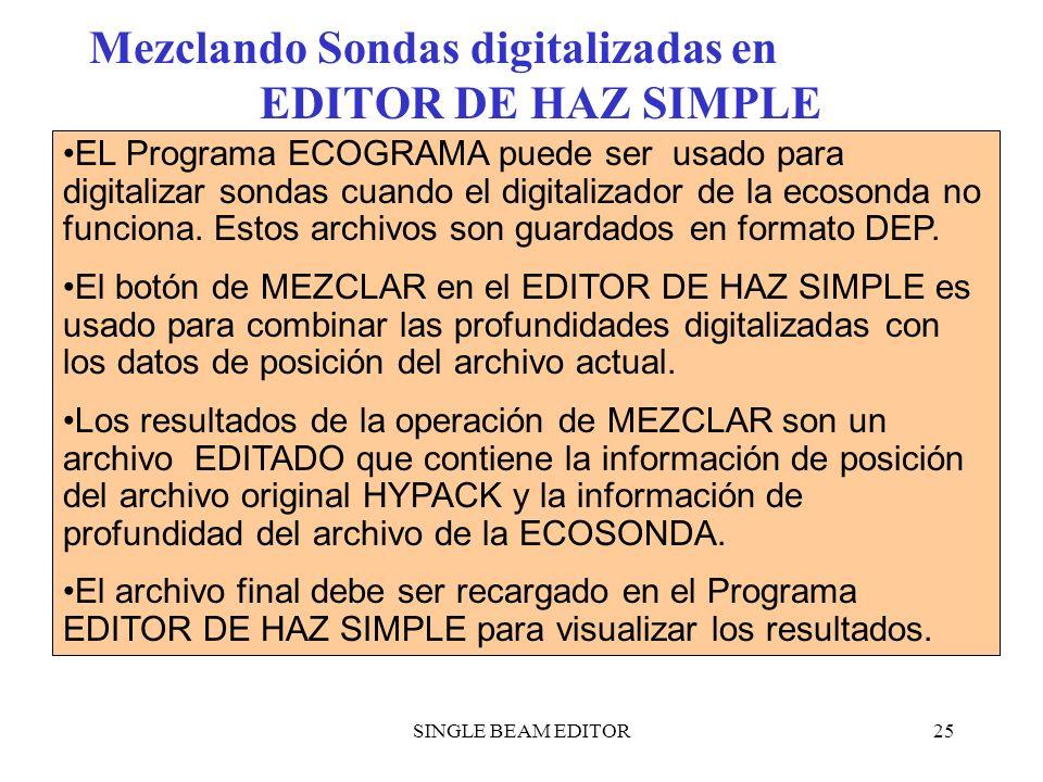 Mezclando Sondas digitalizadas en EDITOR DE HAZ SIMPLE