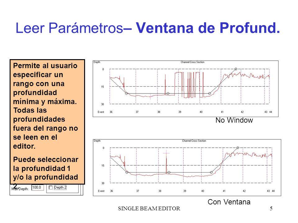 Leer Parámetros– Ventana de Profund.