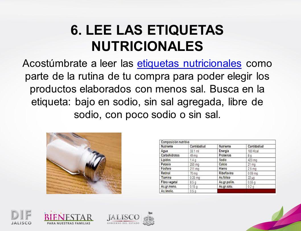 6. LEE LAS ETIQUETAS NUTRICIONALES