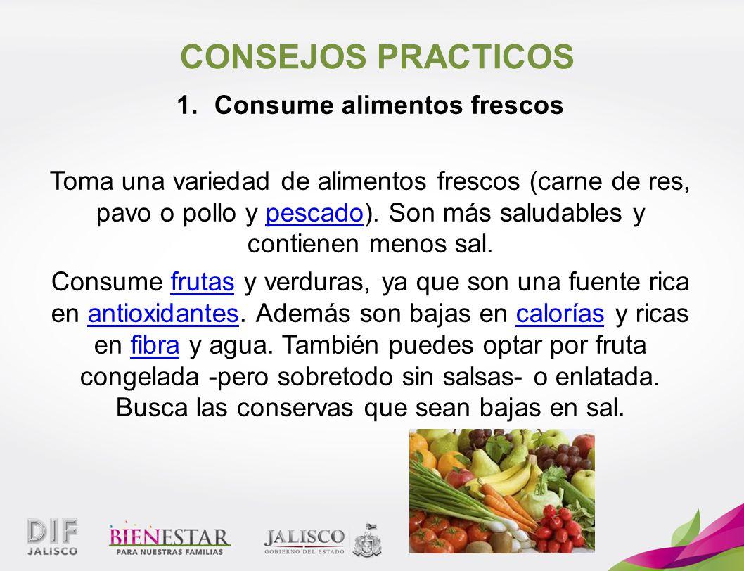 Consume alimentos frescos