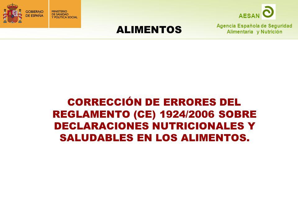 ALIMENTOS CORRECCIÓN DE ERRORES DEL REGLAMENTO (CE) 1924/2006 SOBRE DECLARACIONES NUTRICIONALES Y SALUDABLES EN LOS ALIMENTOS.