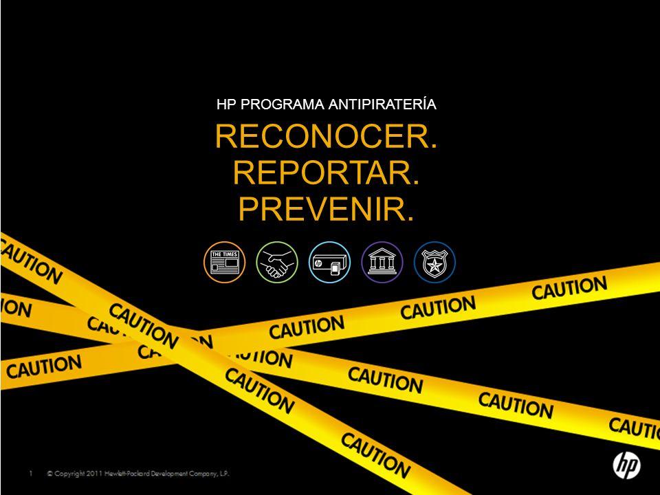 HP programa Antipiratería reconocer. Reportar. Prevenir.