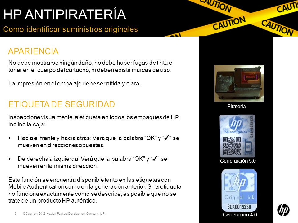 HP Antipiratería APARIENCIA ETIQUETA DE SEGURIDAD