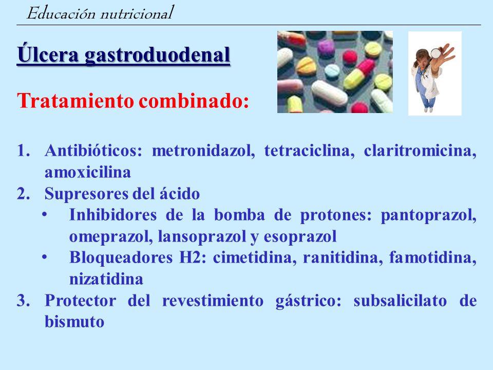 Úlcera gastroduodenal Tratamiento combinado: