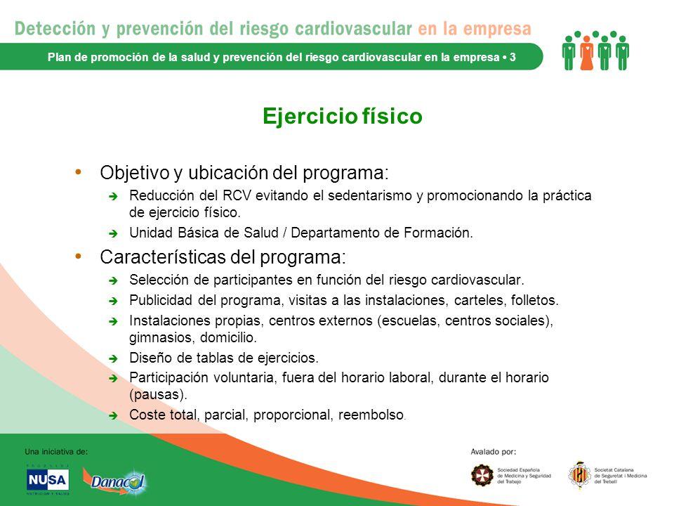 Ejercicio físico Objetivo y ubicación del programa: