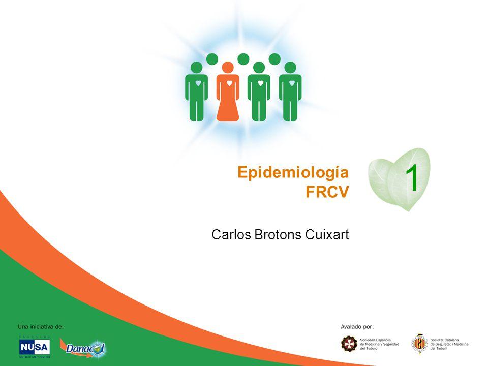 1 Epidemiología FRCV Carlos Brotons Cuixart