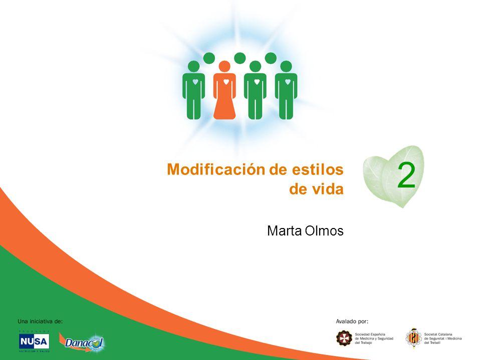 2 Modificación de estilos de vida Marta Olmos