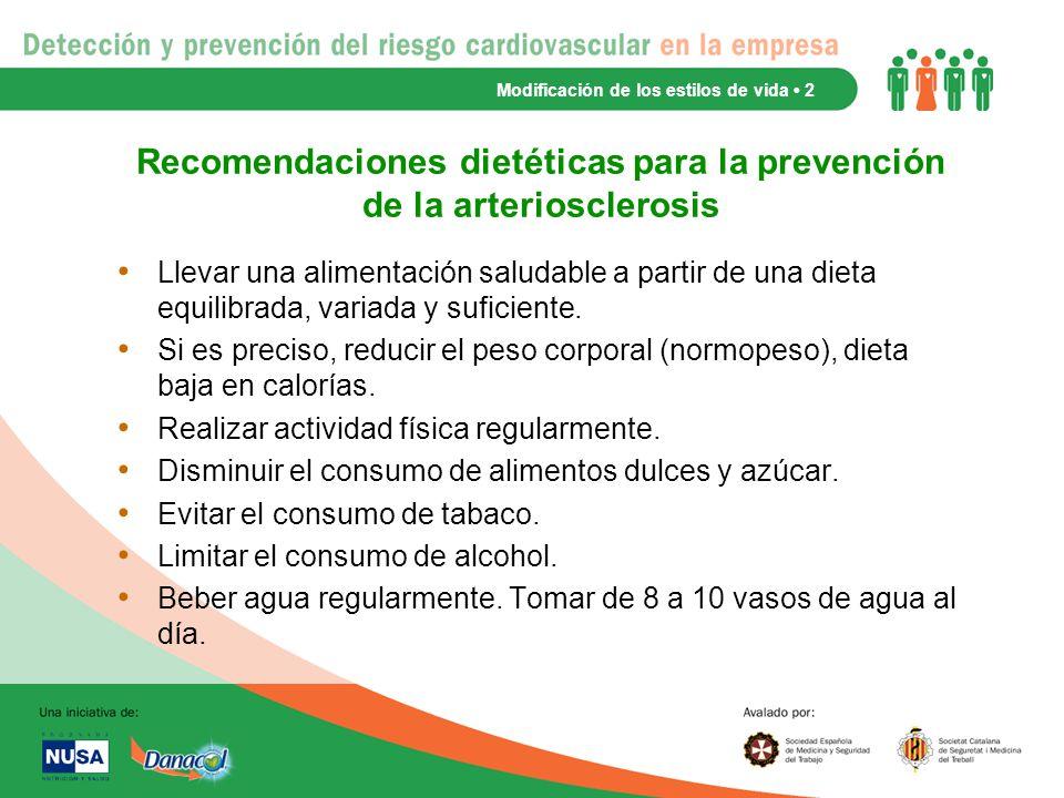Recomendaciones dietéticas para la prevención de la arteriosclerosis