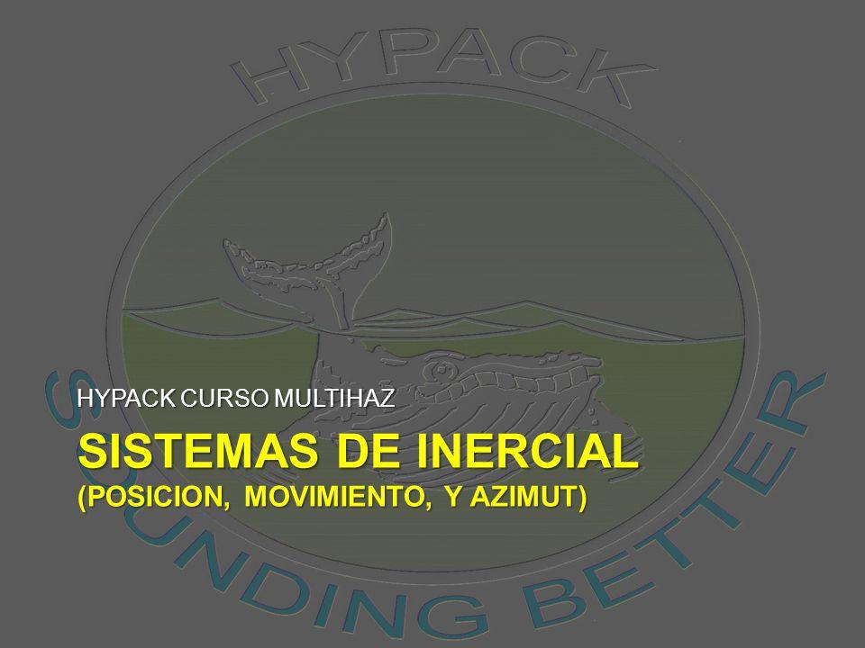 Sistemas de inercial (posicion, MOVIMIENTO, y azimut)