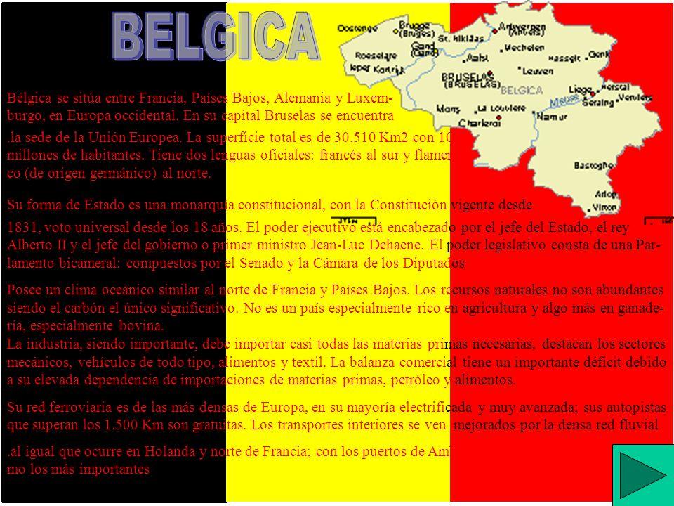 BELGICA Bélgica se sitúa entre Francia, Países Bajos, Alemania y Luxem-burgo, en Europa occidental. En su capital Bruselas se encuentra.