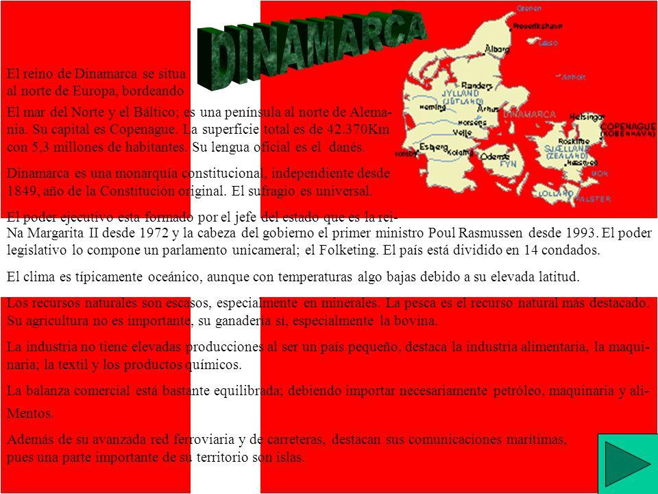 DINAMARCA El reino de Dinamarca se situa al norte de Europa, bordeando