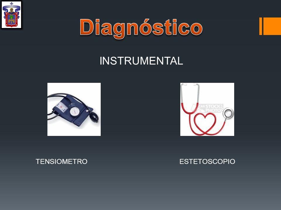 Diagnóstico INSTRUMENTAL TENSIOMETRO ESTETOSCOPIO