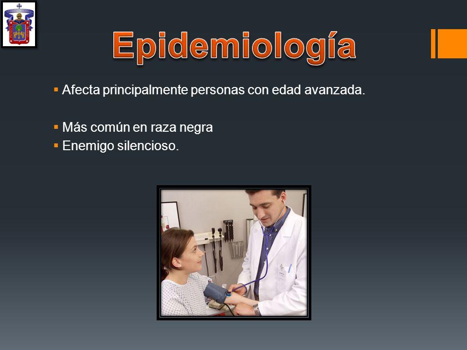 Epidemiología Afecta principalmente personas con edad avanzada.