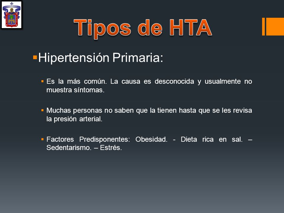 Tipos de HTA Hipertensión Primaria: