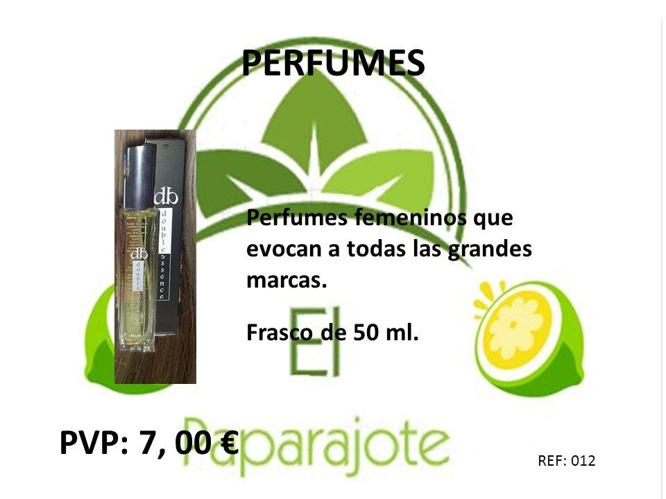 PERFUMES Perfumes femeninos que evocan a todas las grandes marcas. Frasco de 50 ml. PVP: 7, 00 €
