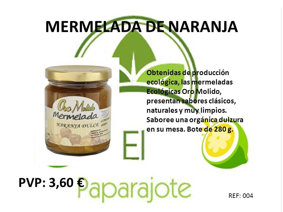 MERMELADA DE NARANJA PVP: 3,60 €