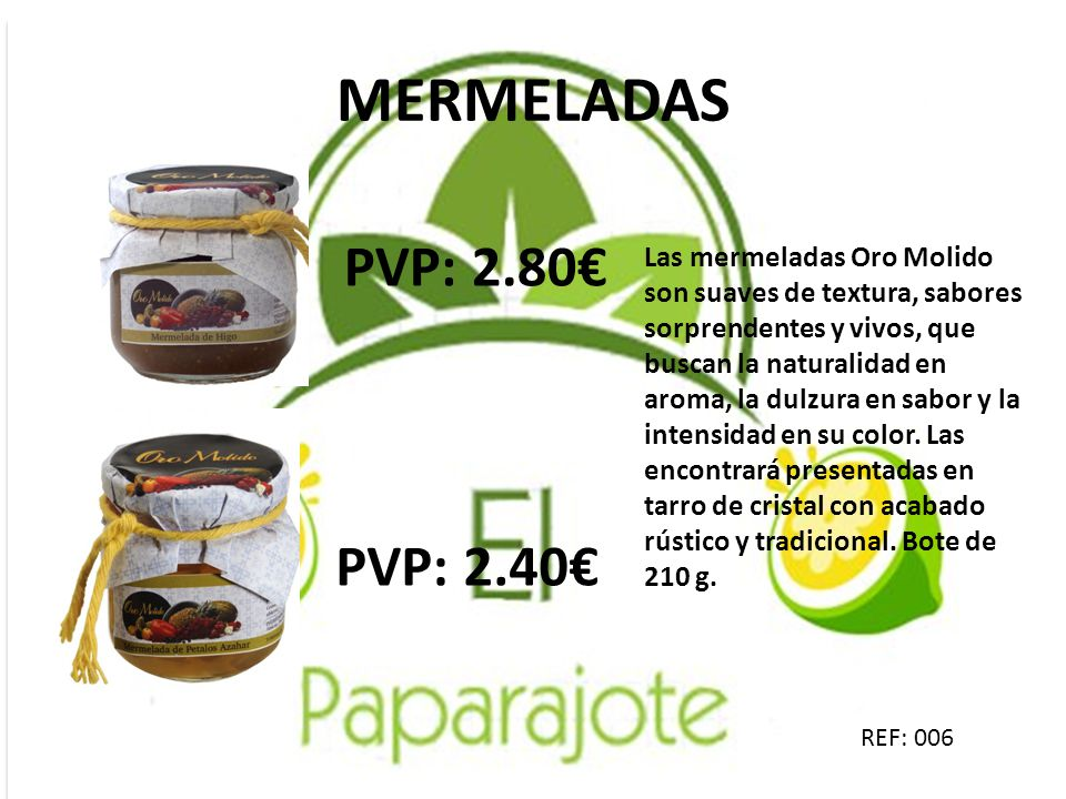 MERMELADAS PVP: 2.80€ PVP: 2.40€