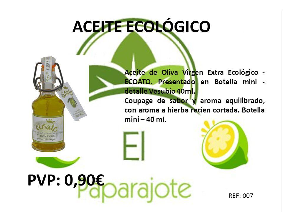 ACEITE ECOLÓGICO PVP: 0,90€