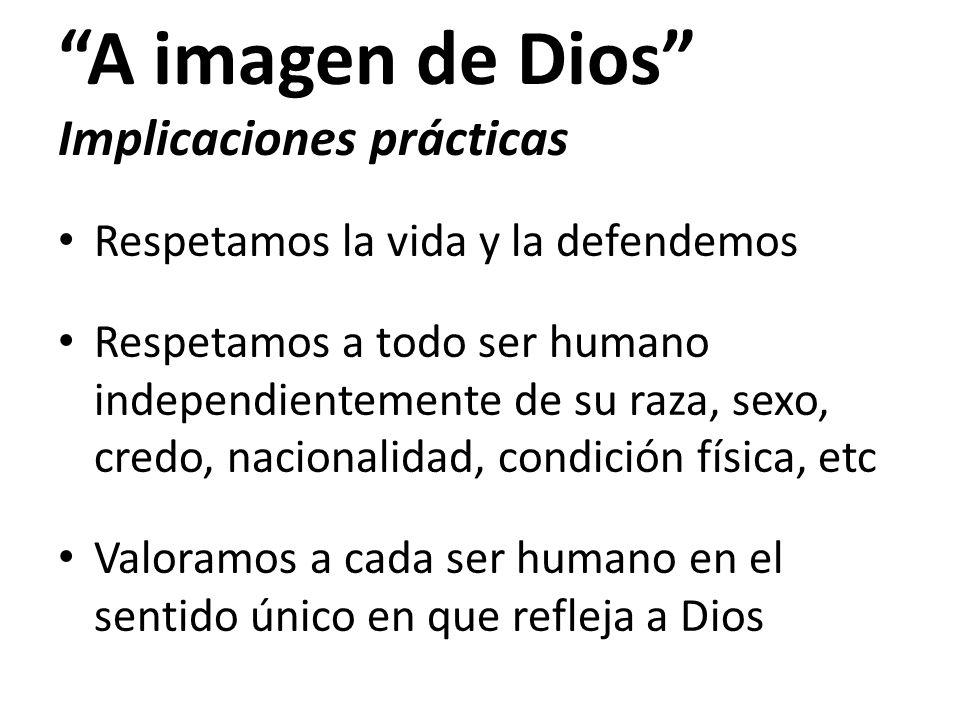 A imagen de Dios Implicaciones prácticas