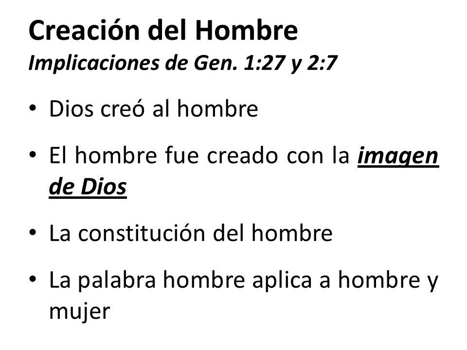Creación del Hombre Implicaciones de Gen. 1:27 y 2:7
