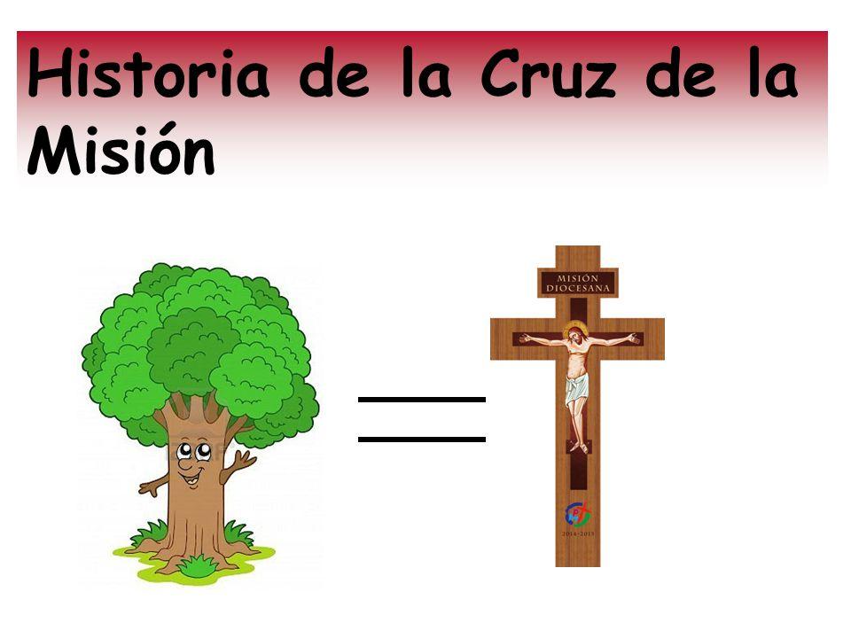 Historia de la Cruz de la Misión