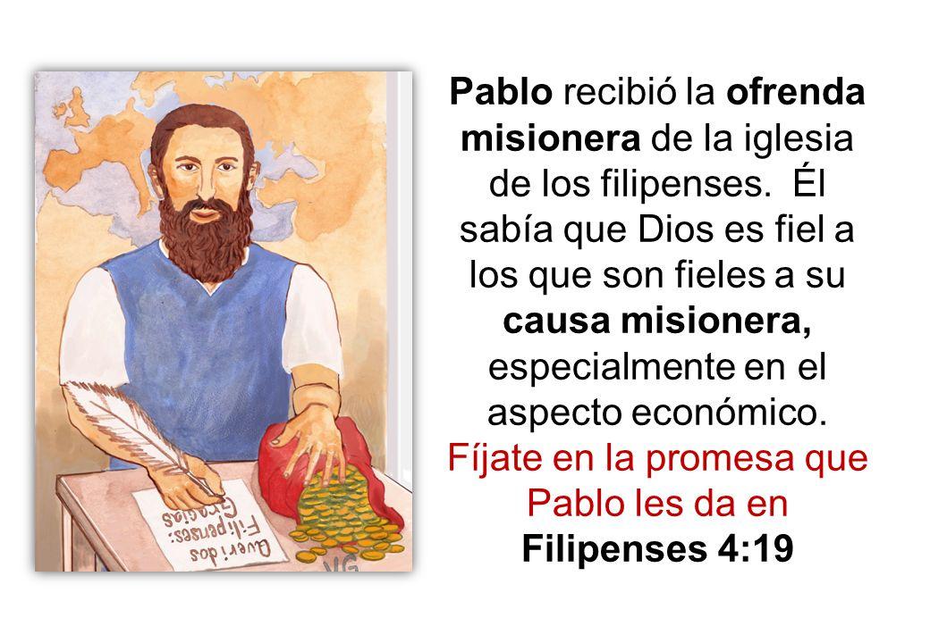 Pablo recibió la ofrenda misionera de la iglesia de los filipenses