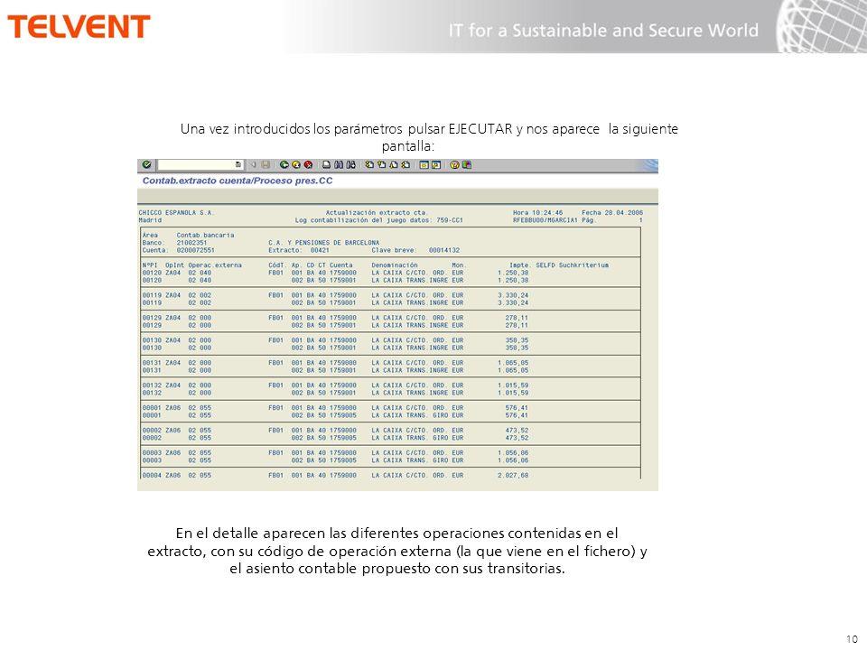 Una vez introducidos los parámetros pulsar EJECUTAR y nos aparece la siguiente pantalla: