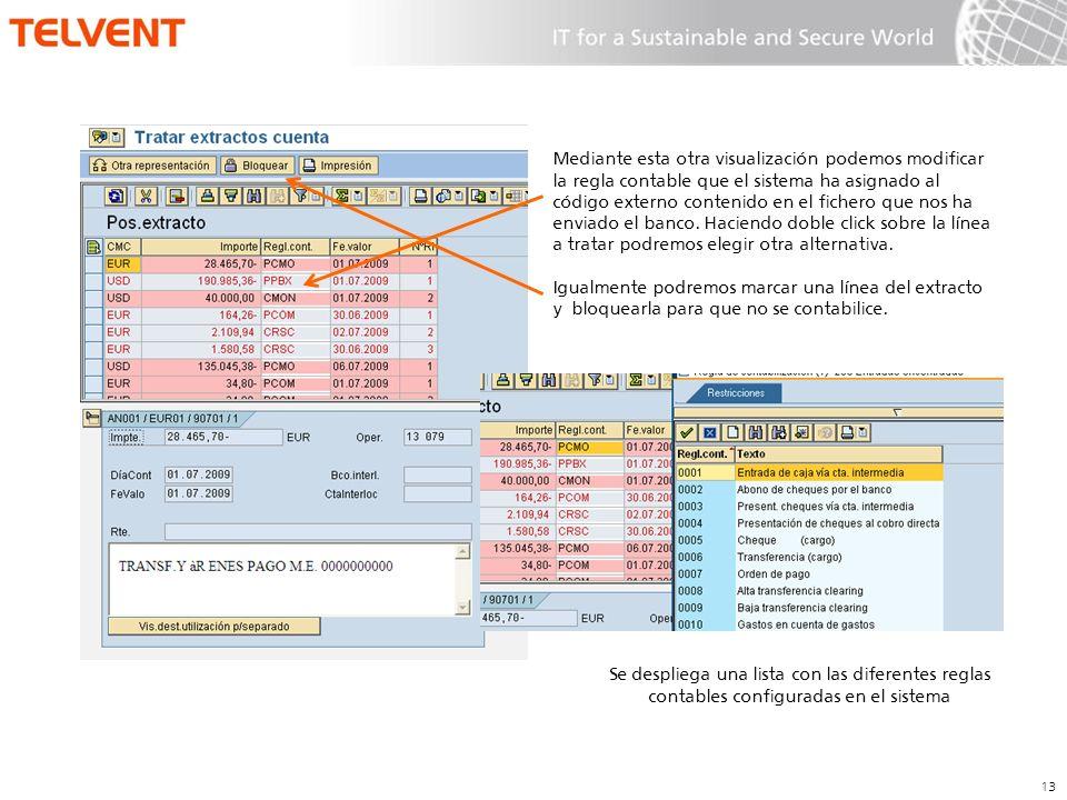 Mediante esta otra visualización podemos modificar la regla contable que el sistema ha asignado al código externo contenido en el fichero que nos ha enviado el banco. Haciendo doble click sobre la línea a tratar podremos elegir otra alternativa.