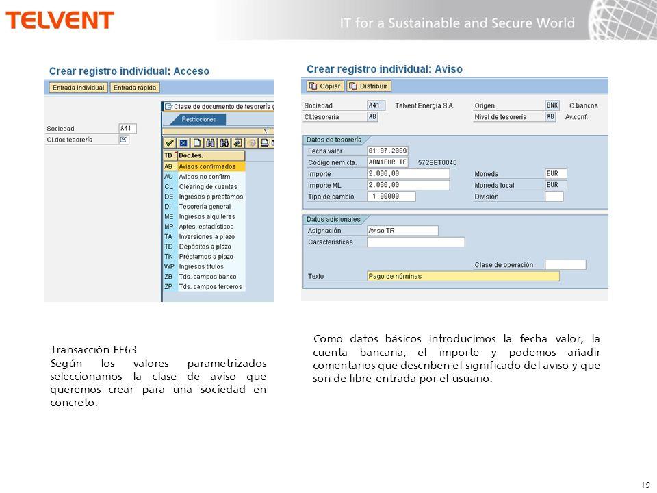 Como datos básicos introducimos la fecha valor, la cuenta bancaria, el importe y podemos añadir comentarios que describen el significado del aviso y que son de libre entrada por el usuario.