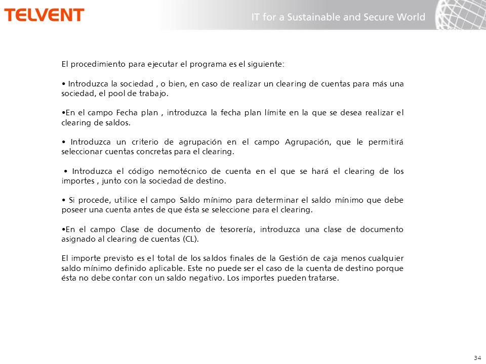 El procedimiento para ejecutar el programa es el siguiente: