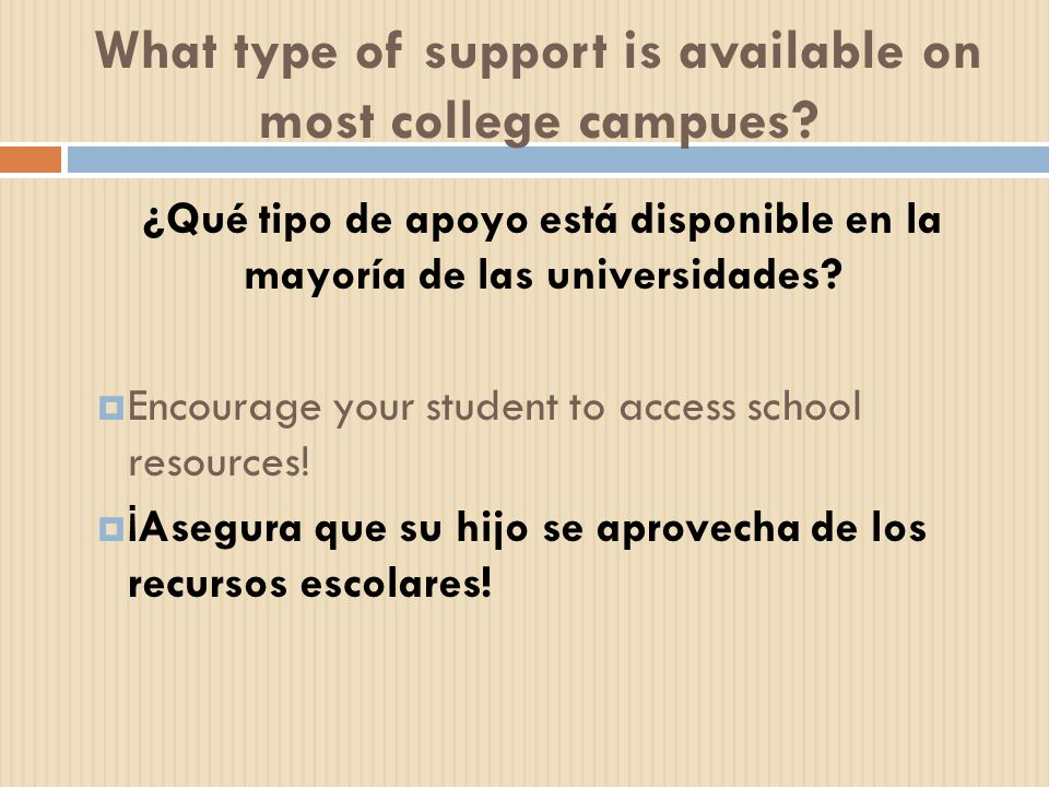 What type of support is available on most college campues
