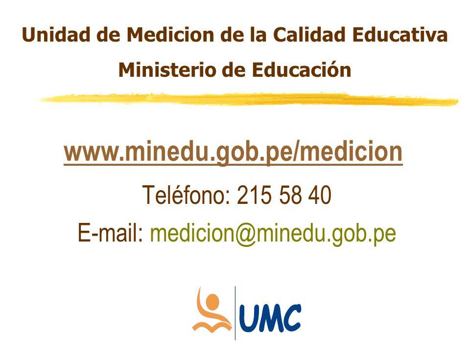 Teléfono: 215 58 40 E-mail: medicion@minedu.gob.pe